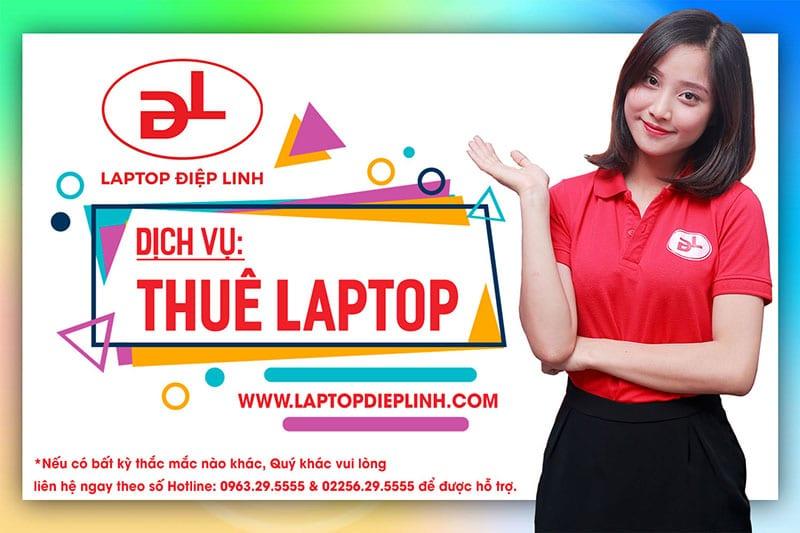 Dịch vụ thuê laptop - Laptop Điệp Linh