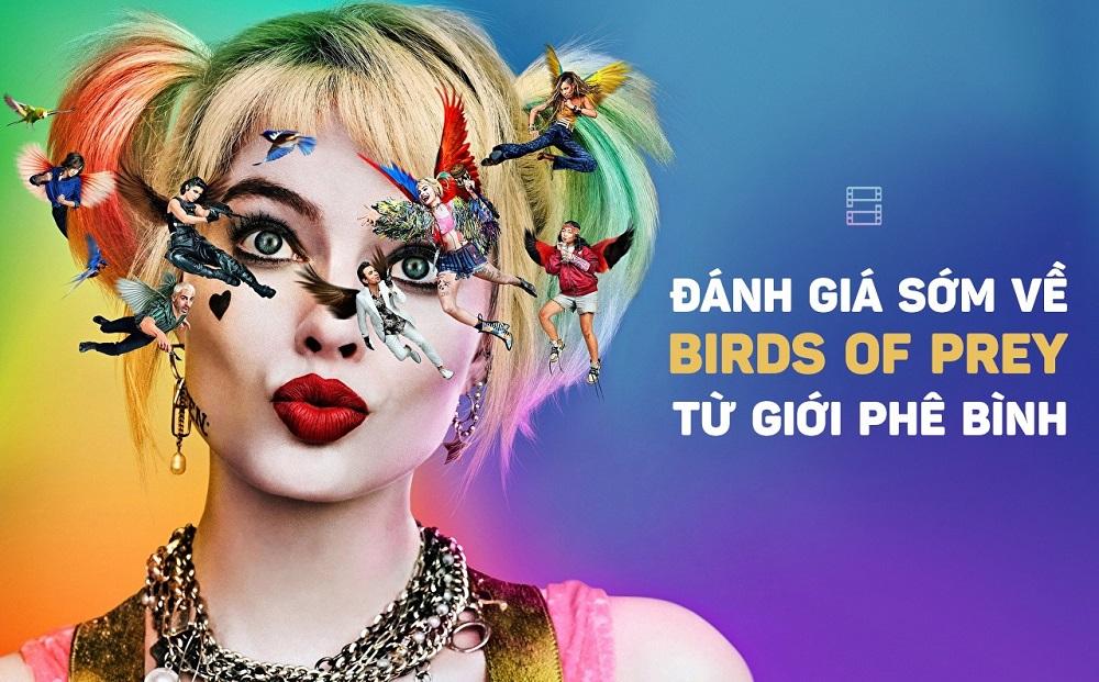 Đánh giá sớm về Birds of Prey từ giới phê bình