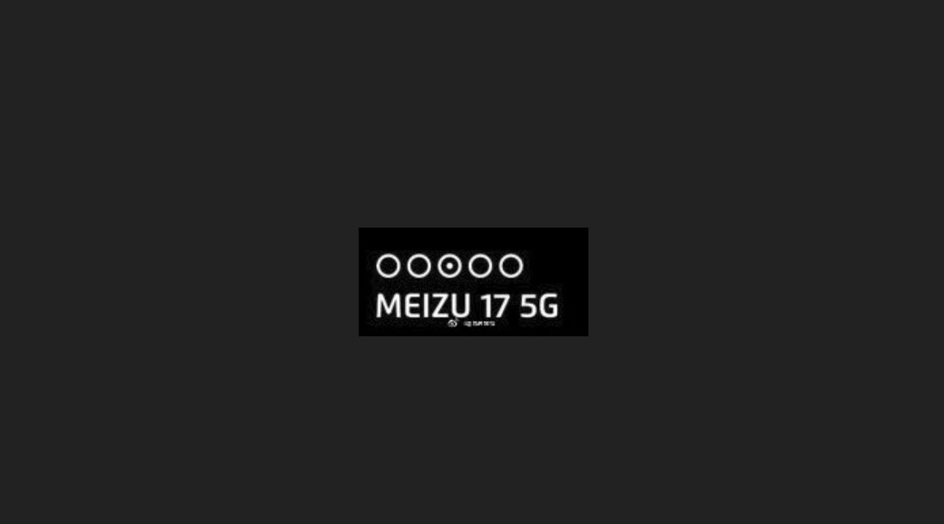 Phải chăng Meizu 17 5G và 17 Pro 5G sở hữu cụm camera xếp theo chiều ngang?