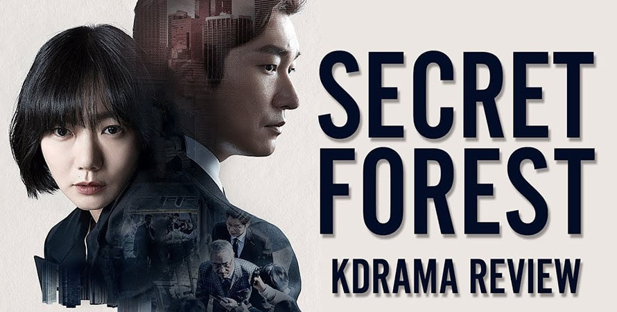Secert Forest (2017): Bí mật được lập sẵn. Tất cả đều là nghi phạm có động cơ